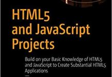 HTML5 and JavaScript Projects, 2nd Edition