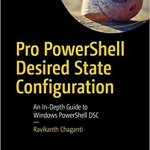 Pro PowerShell Desired State Configuration, 2nd Edition