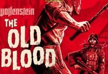 Photo of تحميل لعبة Wolfenstein: The Old Blood برابط مباشر