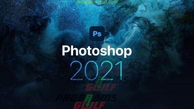 تحميل فوتوشوب 2021 Photoshop للكمبيوتر مجانًا