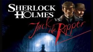 sherlock-holmes-vs-jack-the-ripper