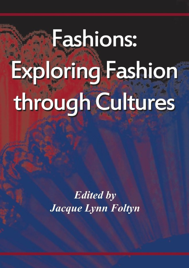 Fashions: Exploring Fashion through Cultures