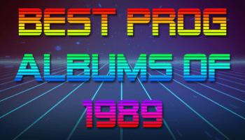10 Best Prog Albums of 1989 - Progzilla Radio
