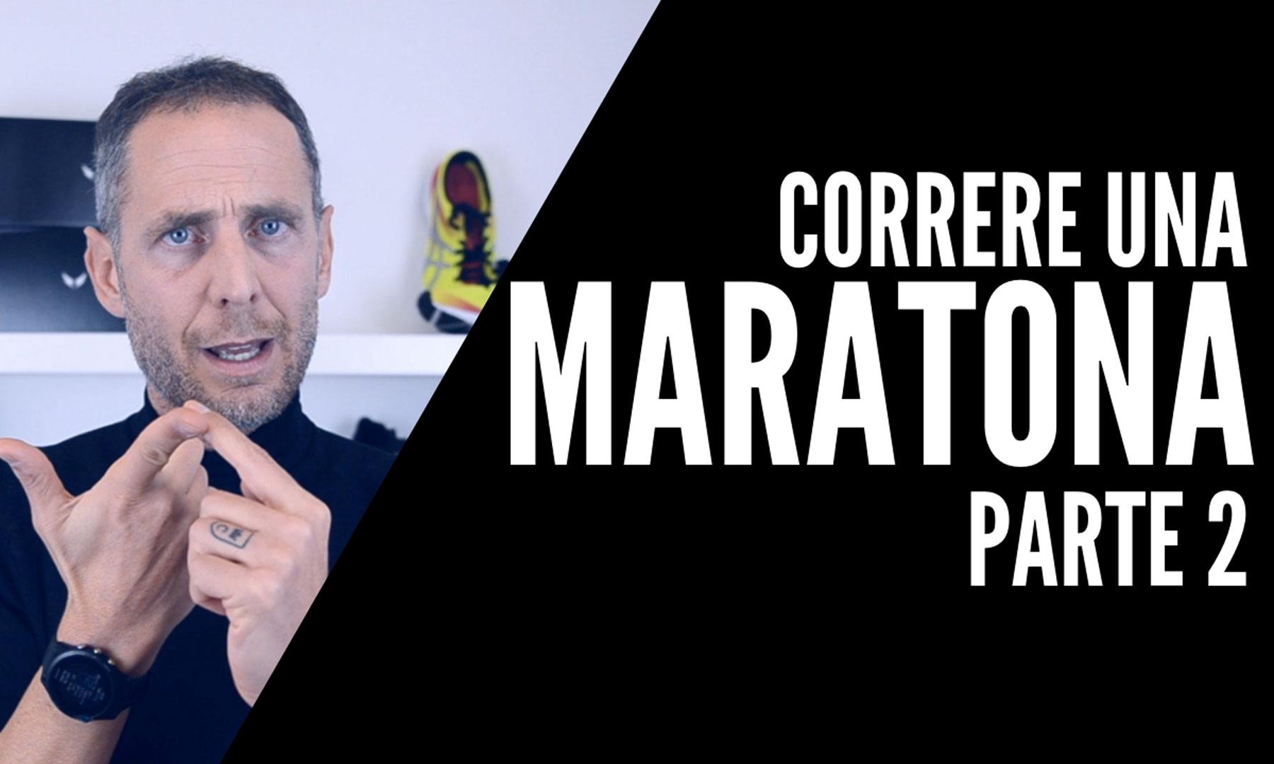 correre una maratona parte 2