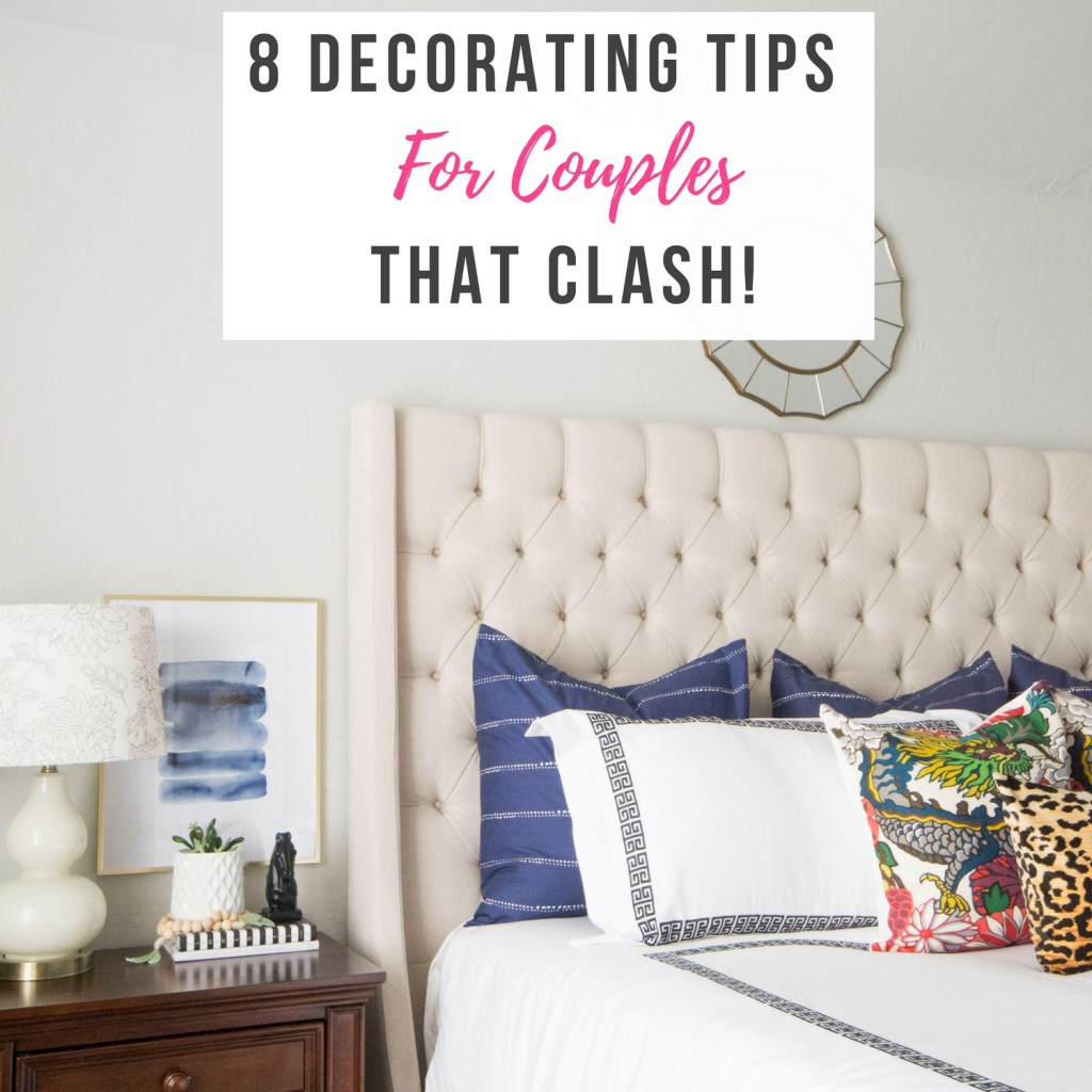 Decorating Tips For Couples That Clash