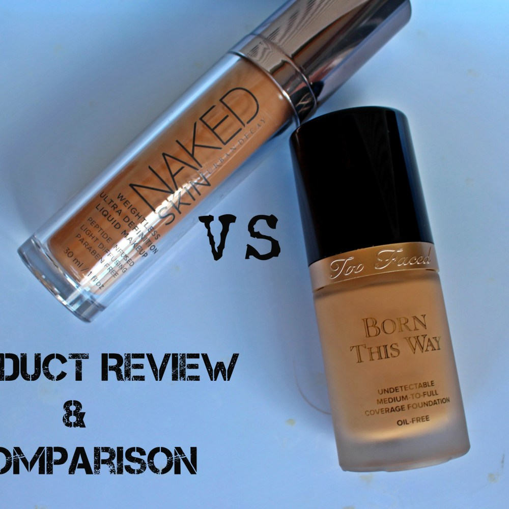 "Urban Decay ""Naked Skin"" Vs. Too Faced ""Born This Way"" Foundation REVIEW"