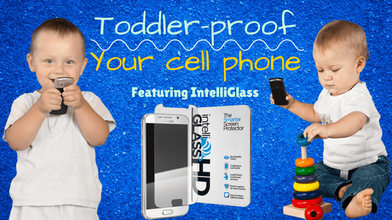 Toddler-proof your cell phone with Intelliglass screen protector