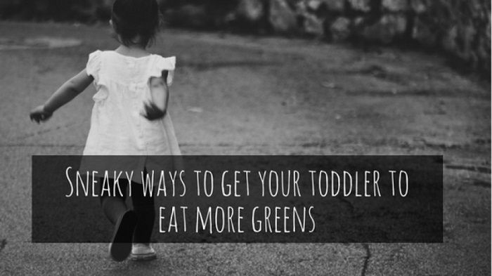 Sneaky ways to get your toddler to eat more greens
