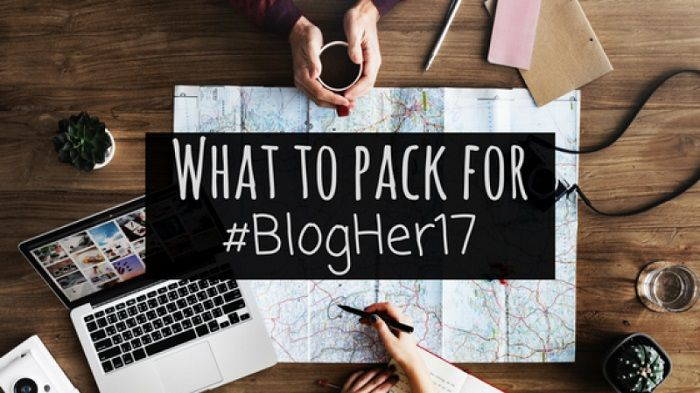 What to pack for BlogHer17 | Top 10 things you'll need!