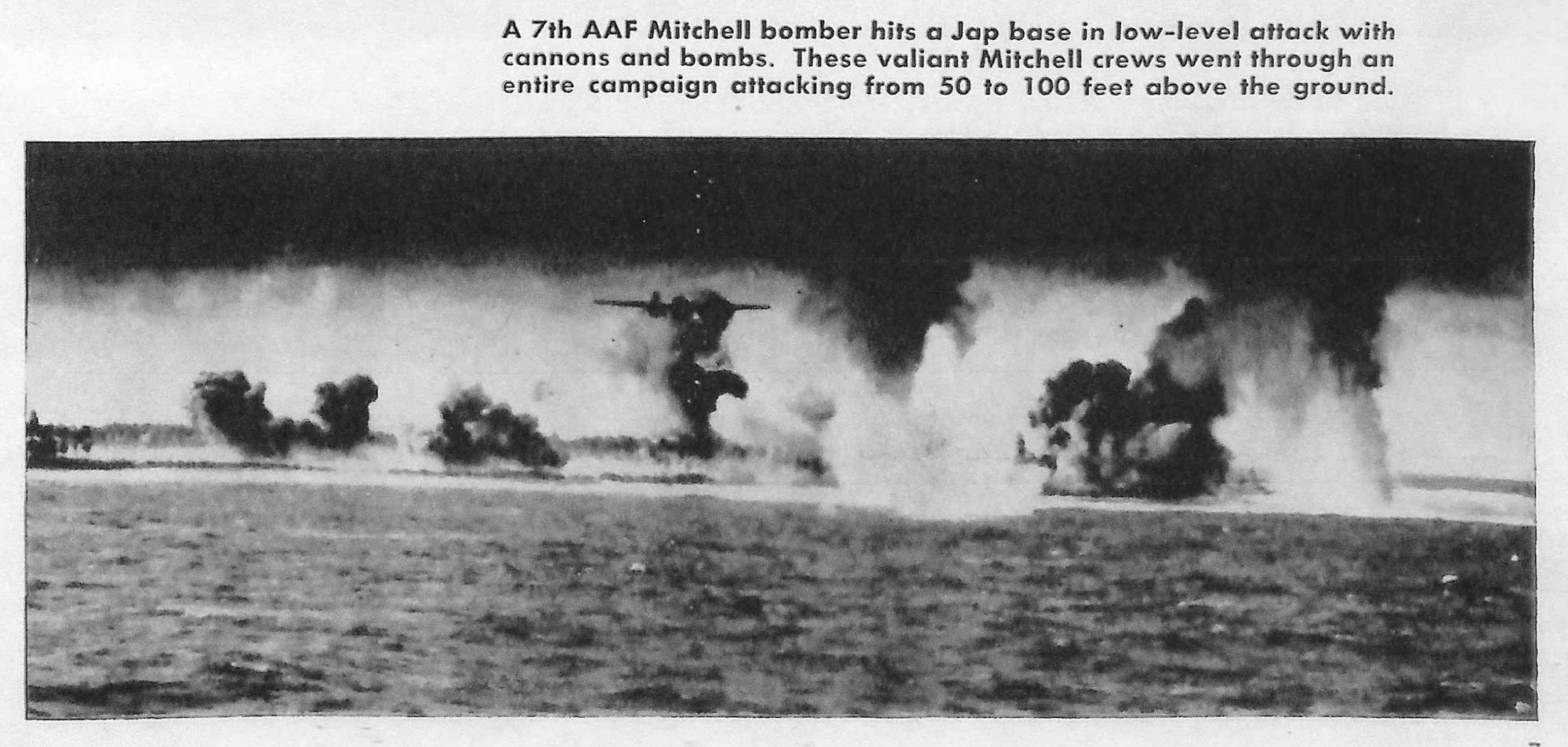 A 7th AAF Mitchell bomber hits a Japanese base in low-level attack