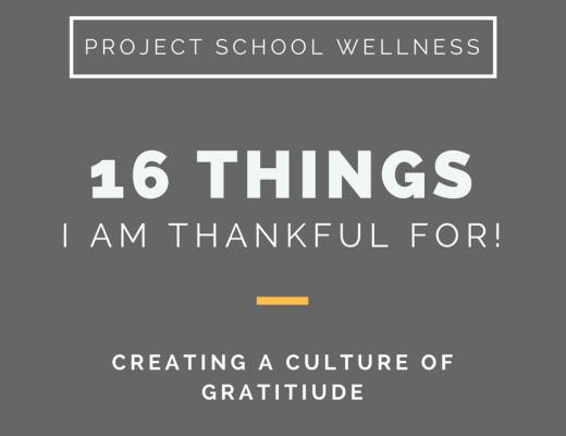 Project School Wellness, Health Blog, Wellness Blog, Teacher Blog, Gratitude