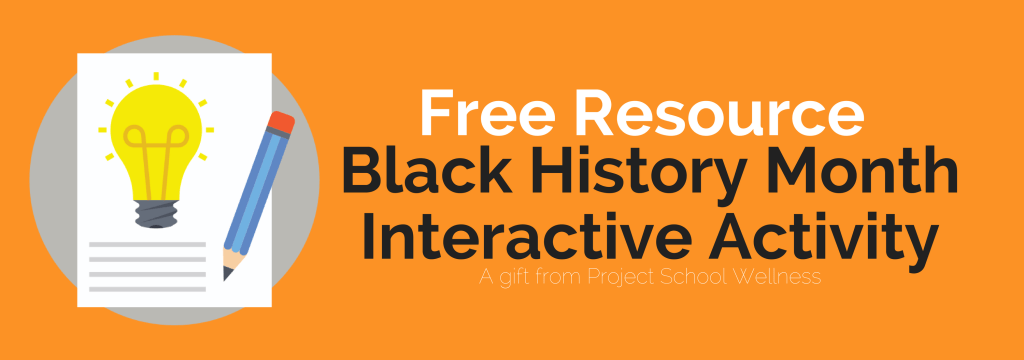 Black History Month Interactive Freebie - Check out Project School Wellness's free resource perfect for any middle school classroom across the curriculum