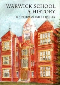 Warwick School : A History on Amazon G. N. Frykman & E. J. Hadley