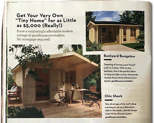 "Get Your Very Own ""Tiny Home"" for as Little as $5,000 (Really!) Tiny House Special Good Housekeeping magazine August 2019"