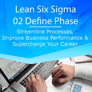 Lean6Sigma 02 Define Phase