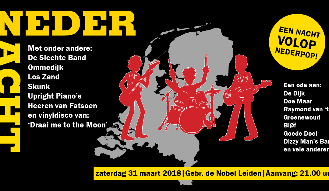 Nieuw festival Nedernacht op 31 maart 2018 in Gebr. de Nobel