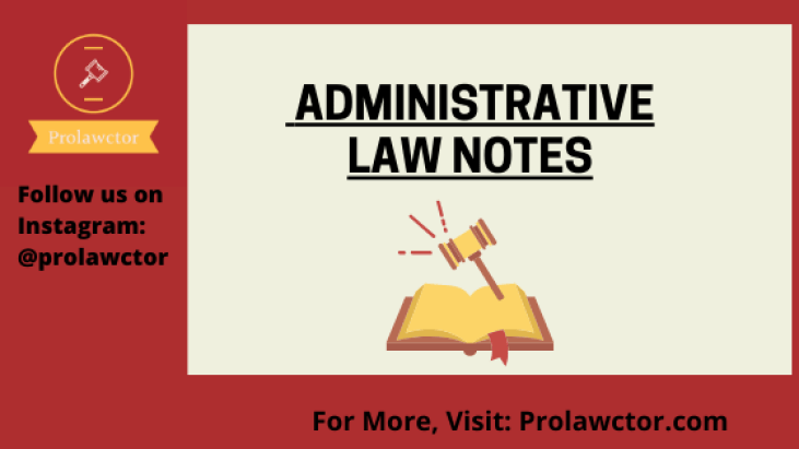 Administrative Discretion: Administrative Law Notes- Prolawctor