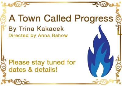 A Town Called Progress