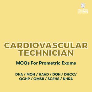 Cardiovascular Technician MCQs For Prometric Exams