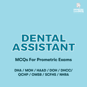 Dental Assistant MCQs For Prometric Exams