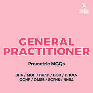 General Practitioner (GP) Prometric MCQs