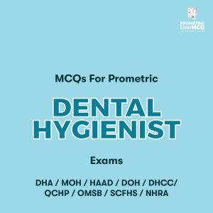 MCQs For Prometric Dental Hygienist Exams