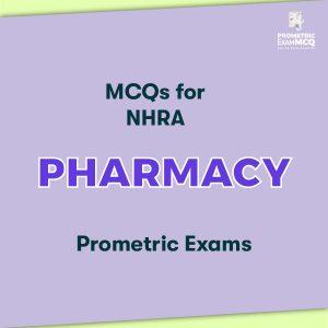 MCQs for NHRA Pharmacy Prometric Exams