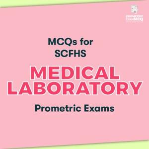 MCQs for SCFHS Medical Laboratory Prometric Exams