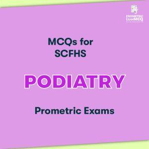 MCQs for SCFHS Podiatry Prometric Exams