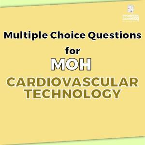 Multiple Choice Questions For MOH Cardiovascular Technology