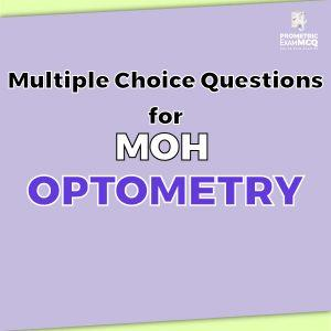 Multiple Choice Questions For MOH Optometry