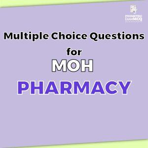 Multiple Choice Questions For MOH Pharmacy