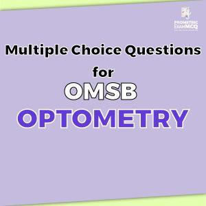 Multiple Choice Questions For OMSB Optometry