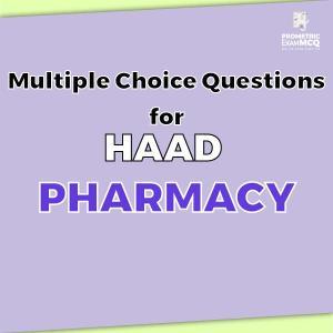 Multiple Choice Questions for HAAD Pharmacy