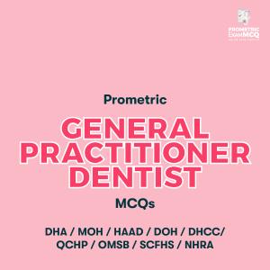 Prometric General Practitioner Dentist MCQs