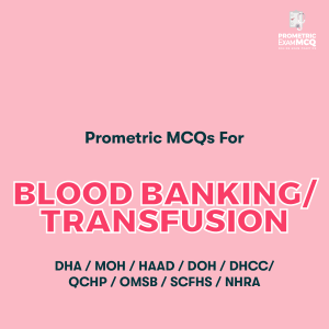 Prometric MCQs For Blood Banking Transfusion