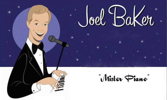 Joel Baker, Mister Piano