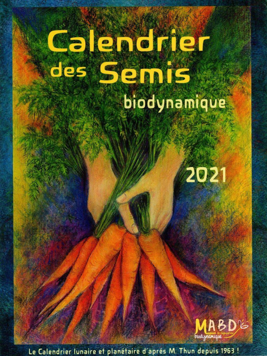 Calendrier des semis biodynamique 2021 – Promonature