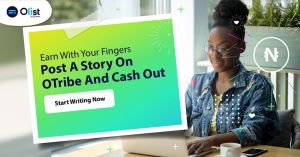 Post a Story On OTribe and Win N30,000 Cash.