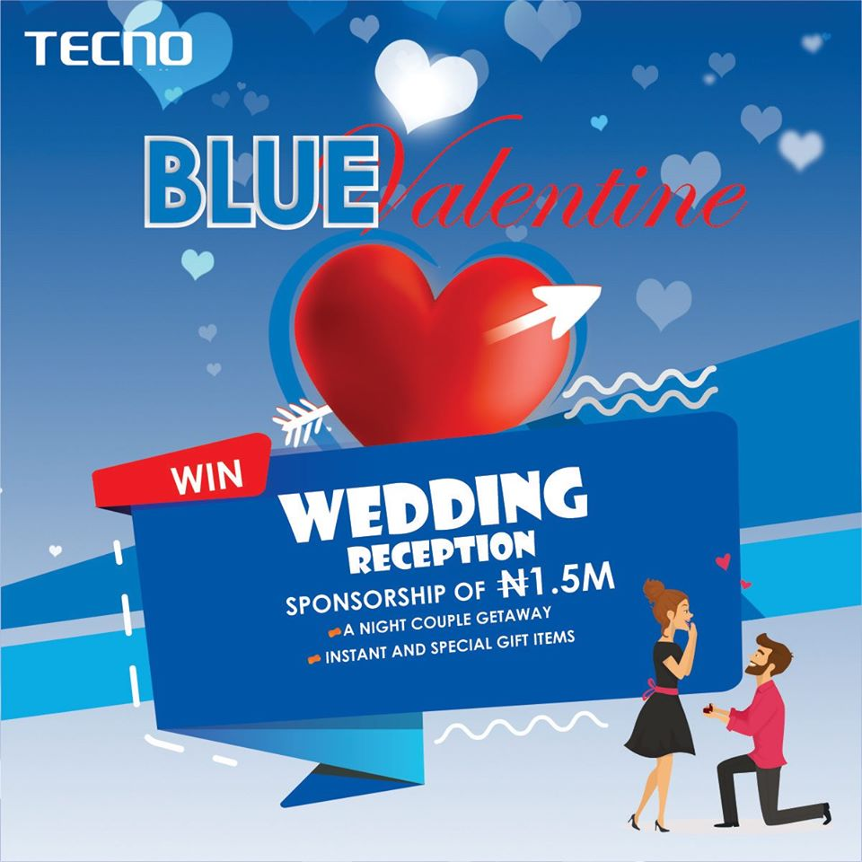 Tecno Blue Valentine Giveaway, Win a Wedding Reception Sponsorship worth N1.5 Million.