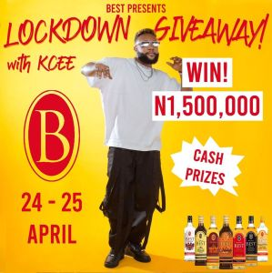 Best Nigeria Presents Lockdown Giveaway with KCEE, 1.5 Million Naira For Grabs…