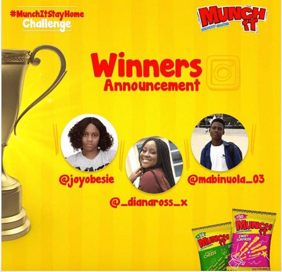 Winners of Munch It Nigeria #StayAtHomeChallenge.