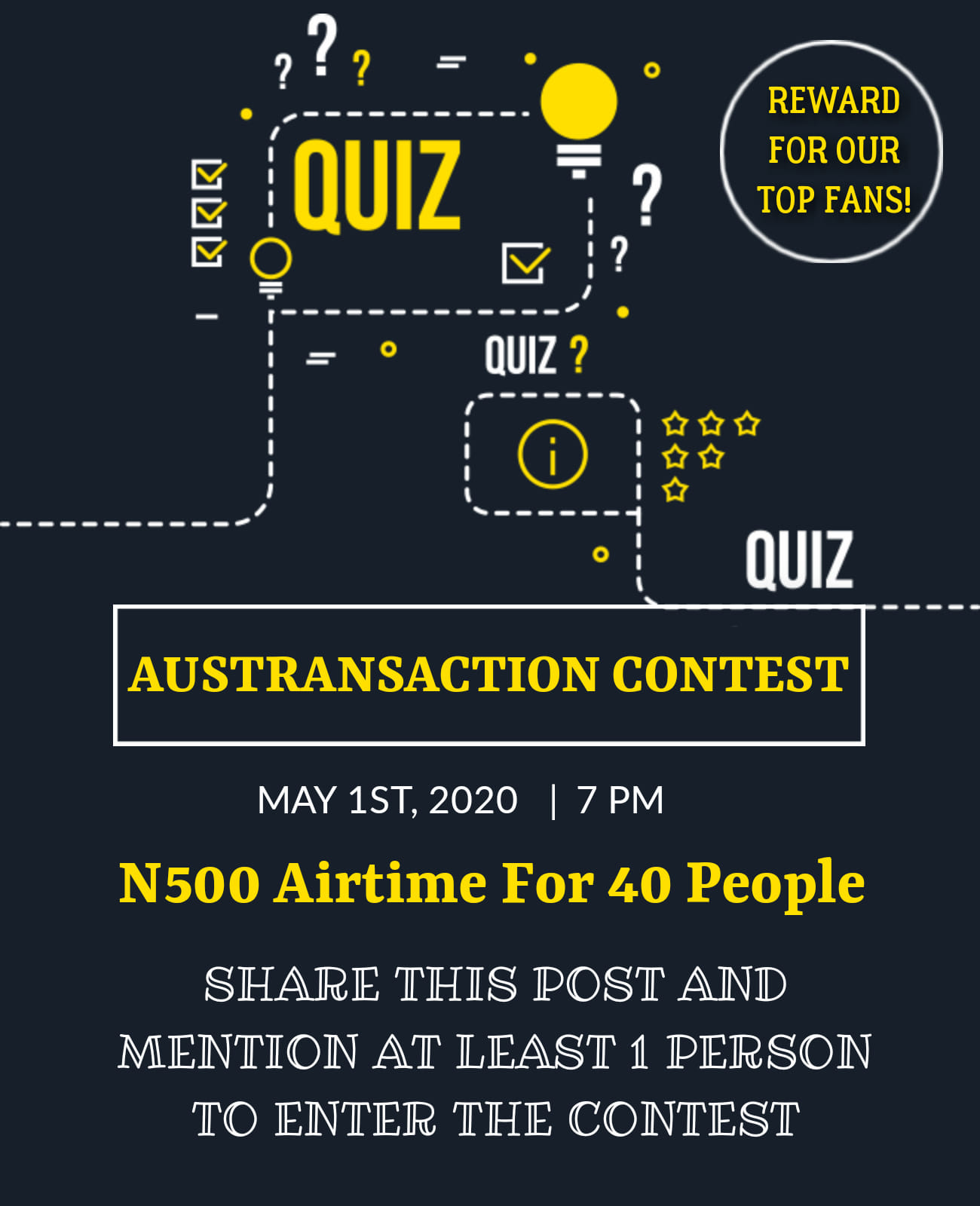 40 People to receive 500 Airtime in Austransaction Contest