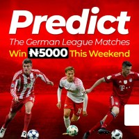 Join The Olist Nigeria Predict and Win N5000 in The German League Matches this Weekend.