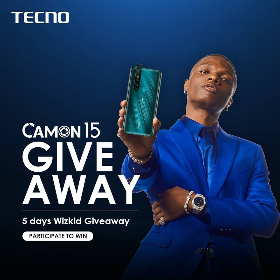 Grab a Phone as Wizkid Will be Giving Away Tecno Camon 15 Smartphones For 5 Days.