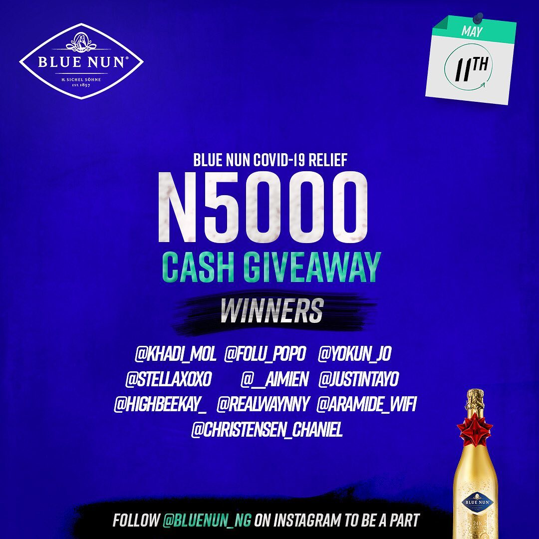 Winners of Blue Nun Nigeria N5000 Covid 19 Relief Giveaway on 11th May, 2020.