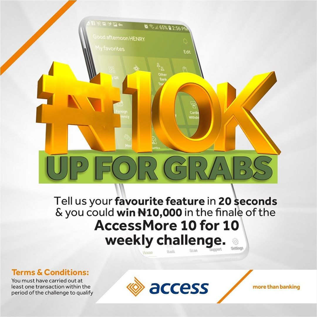 Win N10,000 in AccessMore 10 For 10 Weekly Challenge.