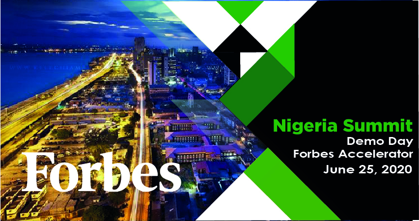 Forbes Nigeria Summit Will Feature Top Companies from the 1st Digital Accelerator Program for Nigeria.