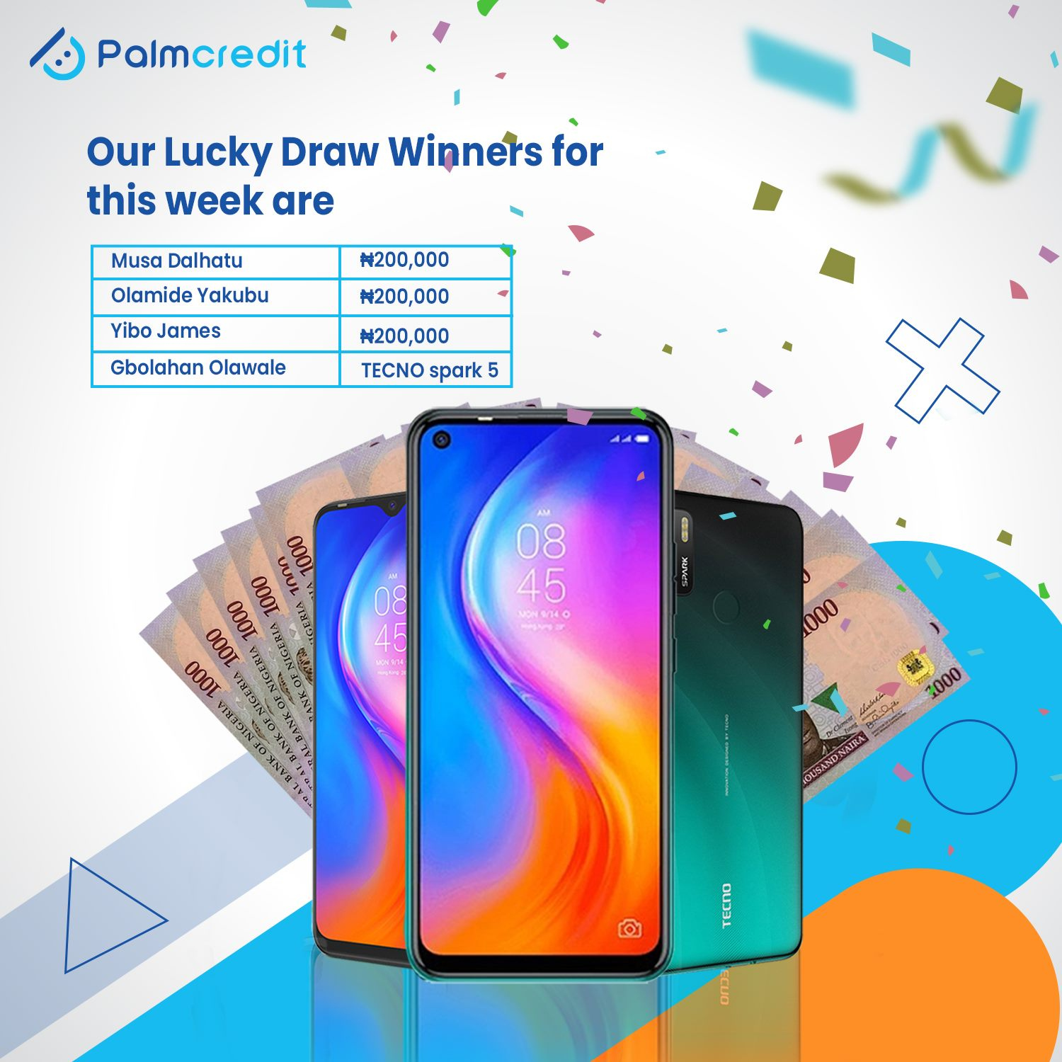 Meet this Weeks' Palmcredit Lucky Draw Winners.
