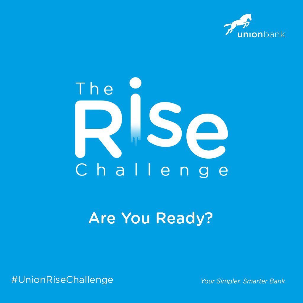 N10 million | 40 winners | 4 weeks in The Rise Challenge By Union Bank.